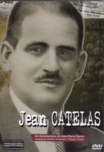 Jean Catelas, fillm documentaire de Jean-Pierre Denne, 2009